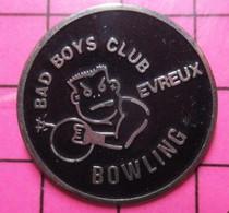 1717 Pin's Pins / Beau Et Rare / THEME : SPORTS / BOWLING BAD BOYS CLUB EVREUX - Bowling