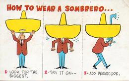 MEXICO  : ORIGINAL DE ABEL QUEZADA - How To Wear A Sombrero..., Mexico - Mexico