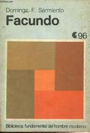 """Facundo (Collection """"Biblioteca Fundamental Del Hombre Moderno"""", N°96) - Sarmiento Domingo F. - 1973 - Cultural"""
