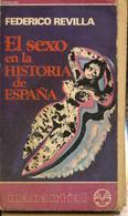 El Sexo En La Historia De Espana - Revilla Federico - 1975 - Cultural