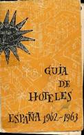 Guia De Hoteles Espana 1962-1963 - Collectif, Garcia-Ochoa J. - 1962 - Cultural