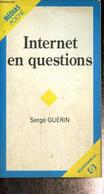 "Internet En Questions (Collection ""Médias Poche"", N°3) - Guérin Serge - 1997 - Informatique"