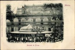 CPA Mexiko, Mercado De Flores, Blumenmarkt - Mexico