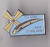 PIN'S THEME T G V  NORD  GARE  D'OXELAERE  DANS  LE NORD - TGV