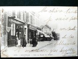 14 ,deauville ,la Place De Morny Et Ses Commerces En 1903...      ..petite Marque Verso - Deauville