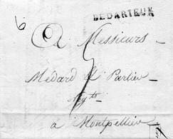 """Linéaire """"BEDARIEUX"""",L.A.C. Du 30/1/1810 Pour MOnTPELLIER. - 1801-1848: Précurseurs XIX"""