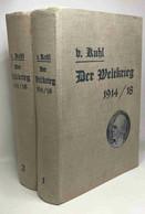 Der Weltkrieg 1914-1918 Dem Deutschen Volke Vorgestellt ( Band Eins Und Zwei) - Historia