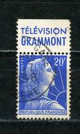 "FRANCE - MULLER AVEC BANDE PUB ""TELEVISION GRAMMONT"" - N° Yvert 1011Bb Obli. - Werbung"
