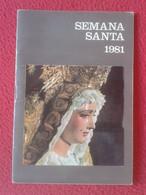 GUÍA SEMANA SANTA DE SEVILLA 1981 ITINERARIOS DE LAS COFRADÍAS PROGRAMA PLANO GENERAL CASCO ANTIGUO. HOLY WEEK EASTER... - Philosophy & Religion