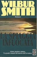 ZA18010- WILBUR SMITH : LA SPIAGGIA INFUOCATA - Grandi Autori