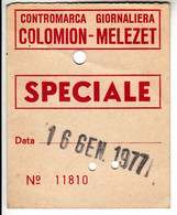 SKIPASS GIORNALIERO COLOMION MELEZET 1977 - Toegangskaarten