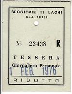 SKIPASS ABBONAMENTO GIORNALIERO SEGGIOVIE 13 LAGHI PRALI 1976 - Toegangskaarten
