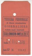 SKIPASS ABBONAMENTO GIORNALIERO COLOMION MELEZET 1976 - Toegangskaarten