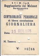 SKIPASS TESSERA GIORNALIERA SCIOVIE DEL MELEZET 1976 - Toegangskaarten