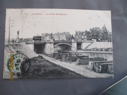 62 Calais Pont Richelieu - Calais