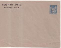 "FRANCE : ENTIER POSTAL . 15 Cts . TYPE SAGE . EP TSC . ""  MARC CHALLANDE MONTPELLIER "" . 1890 . - Buste Postali E Su Commissione Privata TSC (ante 1995)"