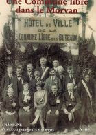 Régionalisme> France > Bourgogne CAMOSINE N° 113 Une Commune Libre Les Buteaux - Bourgogne