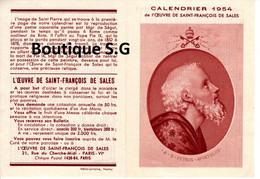 Calendrier Petit Format 1954 Saint St Francois De Sales Oeuvre Priere Religion Croyance - Small : 1941-60