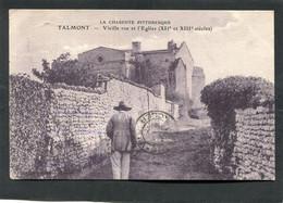 CPA - TALMONT - Vieille Rue Et L'Eglise, Animé - Other Municipalities