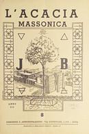 Rivista Illustrata Massoneria - L'Acacia N. 8 - Anno III - 1949 - Autres
