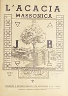 Rivista Illustrata Massoneria - L'Acacia N. 7 - Anno III - 1949 - Autres