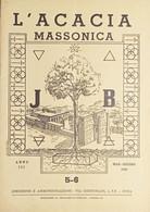 Rivista Illustrata Massoneria - L'Acacia N. 5-6 - Anno III - 1949 - Autres