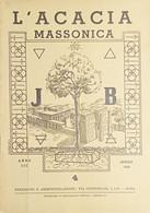 Rivista Illustrata Massoneria - L'Acacia N. 4 - Anno III - 1949 - Autres