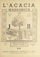 Rivista Illustrata Massoneria - L'Acacia N. 2-3 - Anno III - 1949 - Autres