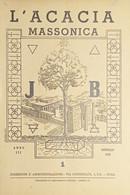 Rivista Illustrata Massoneria - L'Acacia N. 1 - Anno III - 1949 - Autres