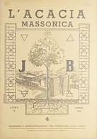 Rivista Illustrata Massoneria - L'Acacia N. 4 - Anno II - 1948 - Autres