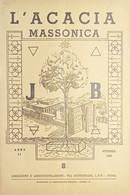 Rivista Illustrata Massoneria - L'Acacia N. 8 - Anno II - 1948 - Autres