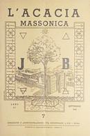 Rivista Illustrata Massoneria - L'Acacia N. 7 - Anno II - 1948 - Autres