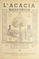 Rivista Illustrata Massoneria - L'Acacia N. 6 - Anno II - 1948 - Autres