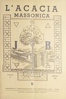 Rivista Illustrata Massoneria - L'Acacia N. 5 - Anno II - 1948 - Autres