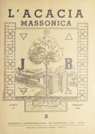 Rivista Illustrata Massoneria - L'Acacia N. 2 - Anno II - 1948 - Autres