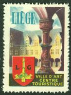 "Liege Luik Lüttich Belgique Belgie ~1959 "" L. Centre Touristic "" Vignette Cinderella Reklamemarke Poster Stamp - Cinderellas"