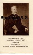 Image Pieuse Croyance Religion Jean Leon Le Prevost Fondateur Institut Des Freres Saint Vincent Paul St 1927 Priere - Devotion Images