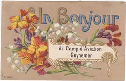 CPA: Un Bonjour Du CAMP D'AVIATION GUYNEMER - Non Classificati
