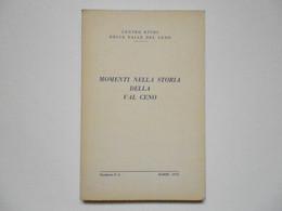 AA VV Momenti Nella Storia Della Val Ceno Bardi 1975 - Non Classificati