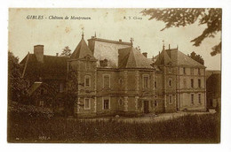 Gibles - Château De Montrouan - Pas Circulé - Other Municipalities