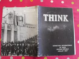 Think. Exposition Internationale De Paris. Edition Spéciale Juillet 1937. Document Des Commissaires Américains - 1900 - 1949