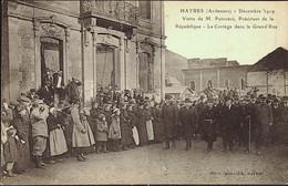 HAYBES -- Visite De M. POINCARE - Président De La République - Le Cortège Dans La Grand 'Rue - Other Municipalities