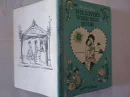 Rare Livre Illustré The Lover's Week-end Book De Raymond Peynet Illustrateur 1964 60 Dessins - Kunst