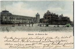 Ostende Le Chalet Du Roi Circulée En 1903 - Oostende