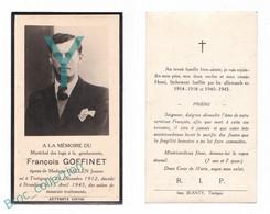Tintigny, Straubing, Mémento François Goffinet, 15/04/1945, Mauvais Traitements En Captivité, X Jeanne Daelen, Gendarme - Images Religieuses
