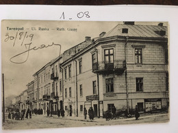 Cpa, TARNOPOL UL. Ruska - Ruth. Gasse (animée),écrite En 1919, 8297 Naklad Izaka Schorra We Lwowie, UKRAINE POLOGNE - Ucraina