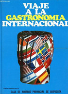 Viaje A La Gastronomia Internacional - Collectif - 0 - Cultural