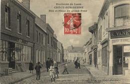 Environs De Laon CRECY SUR SERRE  Rue Et Place Du Grand Four Commerces Depot D'Armes RV - Autres Communes