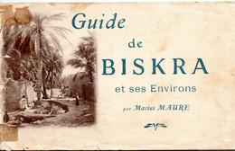 Marius MAURE - Guide De BISKRA - Algérie - 1901-1940