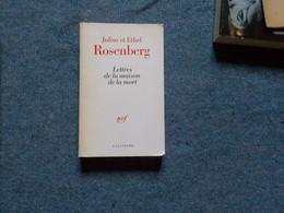 ( Anarchisme ) Julius Et Ethel  Rosenberg  Lettres De La Maison De La Mort - History